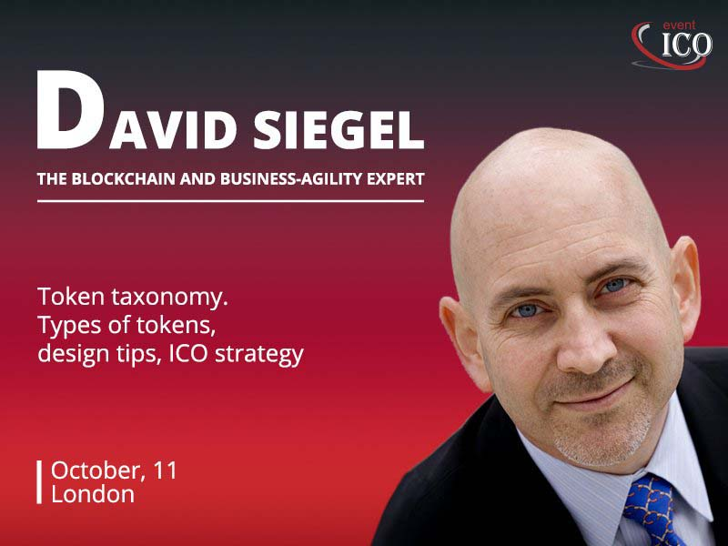Author of four international bestsellers on business David Siegel to speak about types of tokens and tokenization of economy at ICO event London.