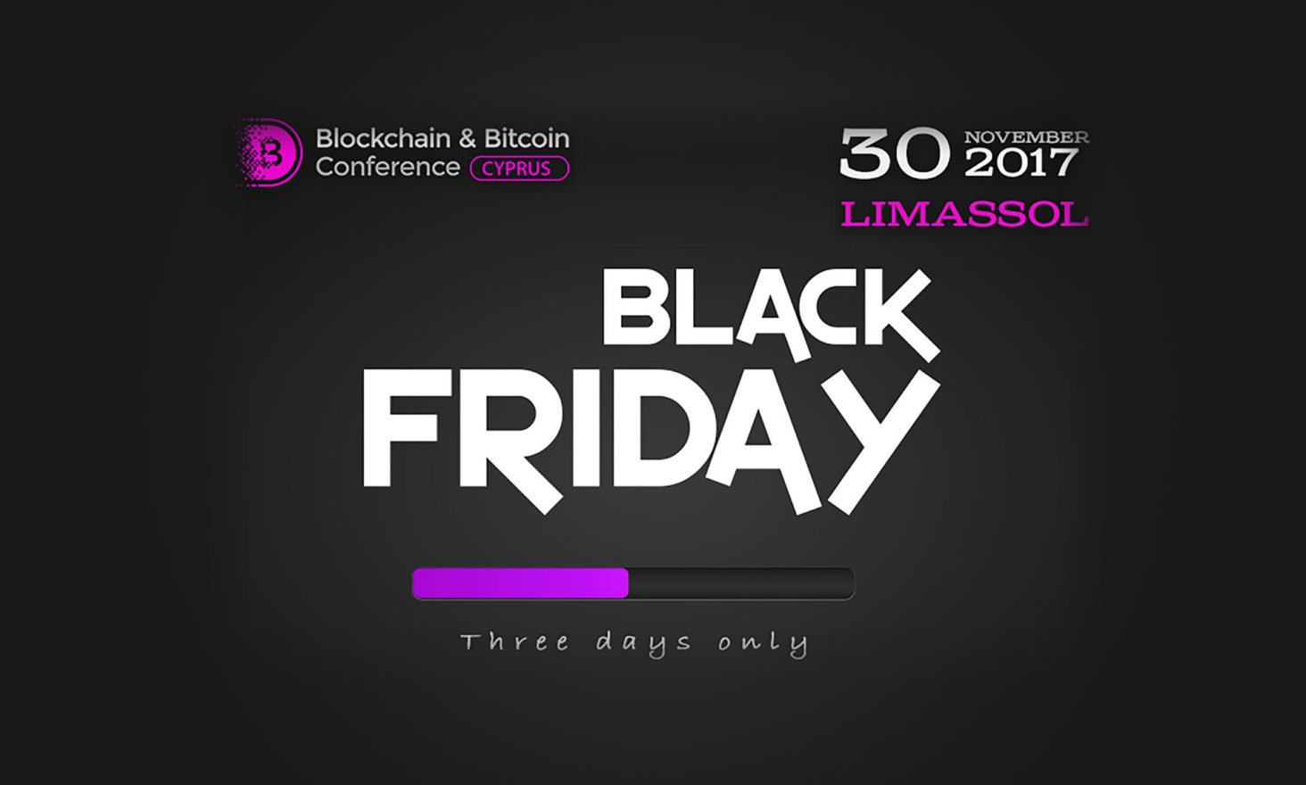 Black Friday Promotion: +1 Free Ticket to Blockchain & Bitcoin Conference Cyprus
