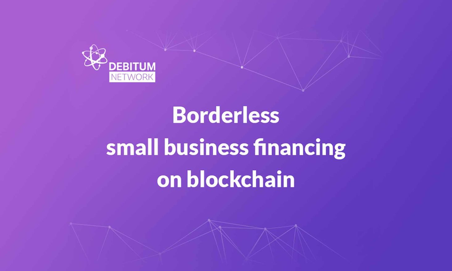 Debitum Network Leverages Ethereum Blockchain to Deliver Game-changing Small Business Finance Solution