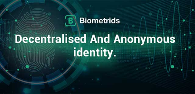 Biometrids - a Platform That Brings Decentralized and Anonymous Id to the Blockchain