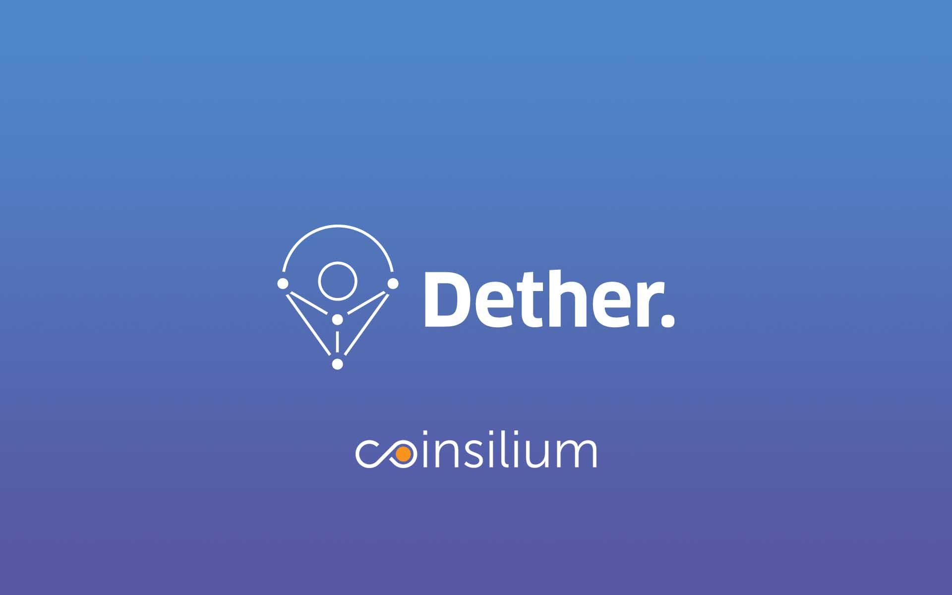 Coinsilium Advisory Services' Client, Dether Commences Public Token Generating Event