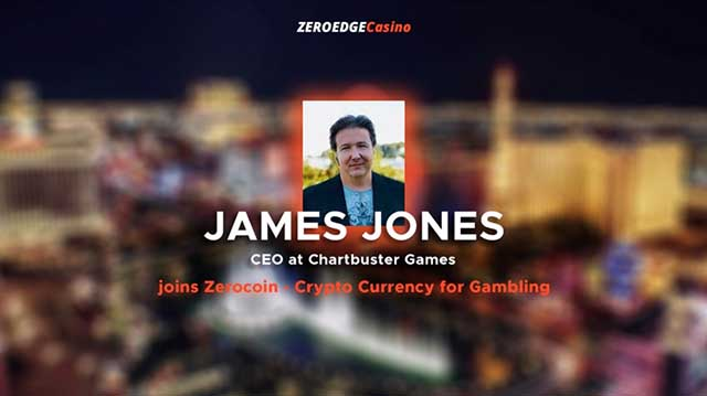 James Jones - CEO at Chartbuster Games joins Zerocoin