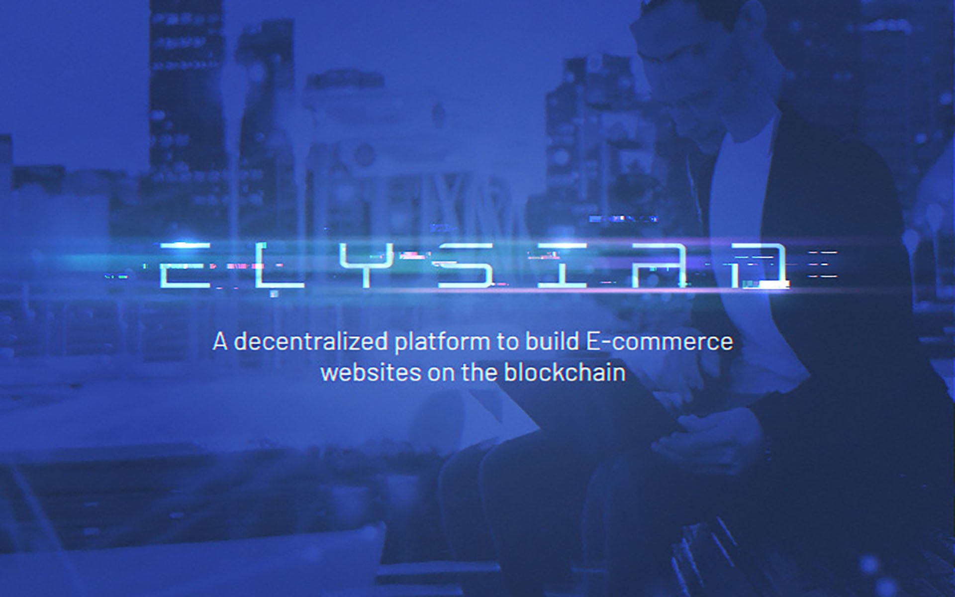 Blockchain Powered E-commerce Platform Elysian Looks to Build Trust between Businesses and Consumers by Redefining Security and Efficiency