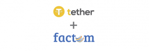 Factom And Tether Announce Partnership