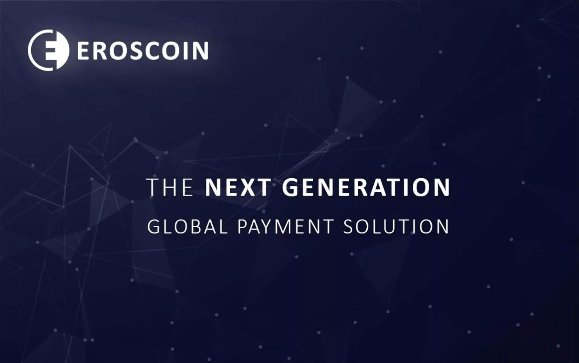 EROSCOIN Introduces a Next Generation Global Payment Solution