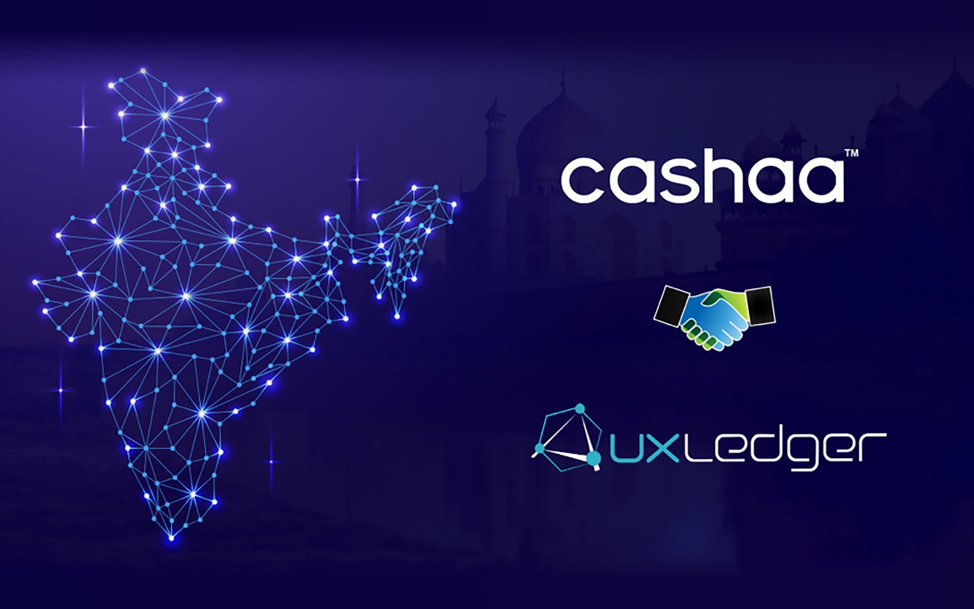 India's Largest Blockchain Network, Auxledger, Backs Cashaa for All India Operations