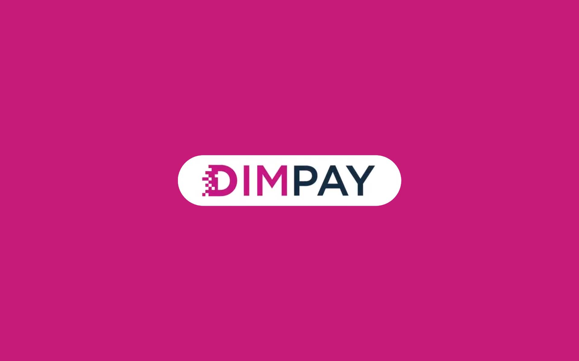 DIMPAY - Cashless Transaction Available Worldwide