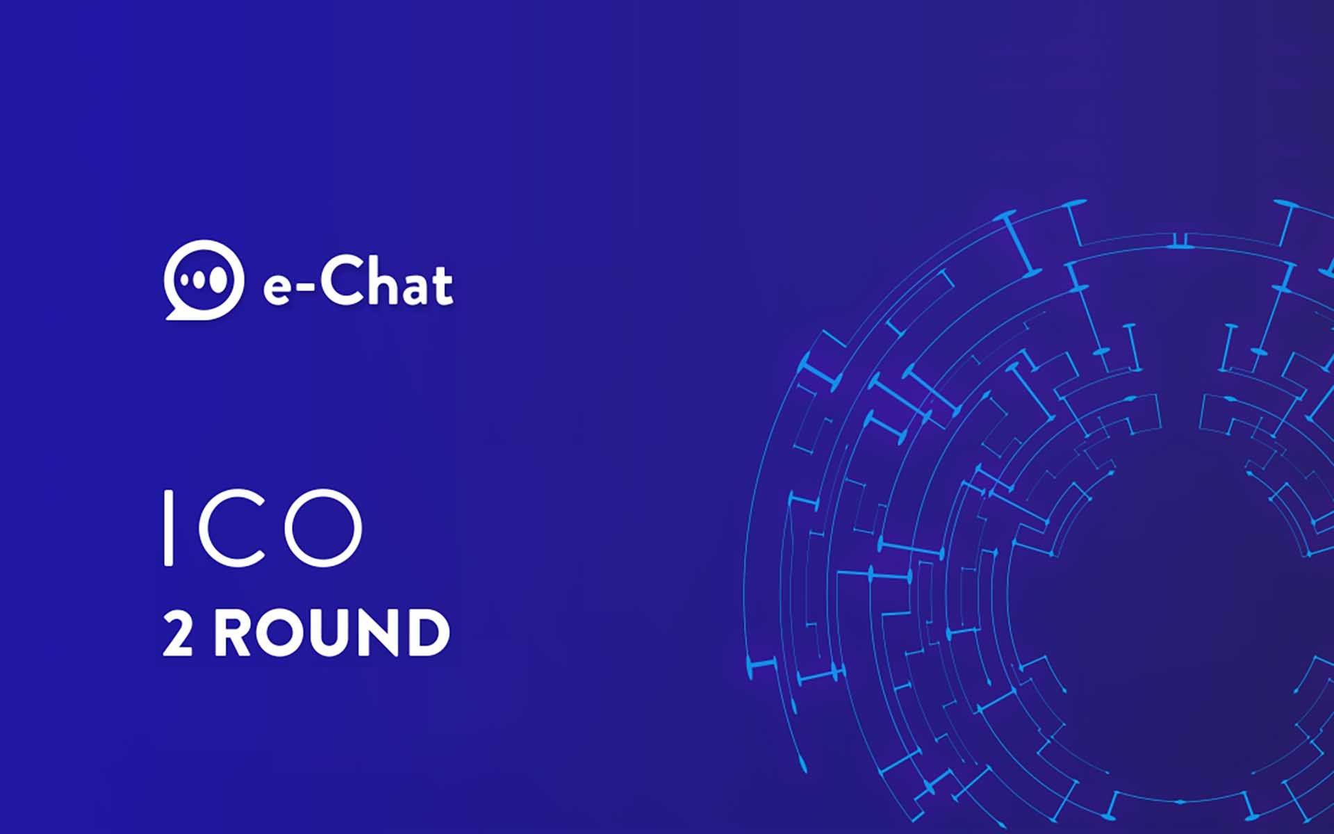 The Second Round of e-Chat ICO, First Decentralized Messenger, Ends in 10 Days!