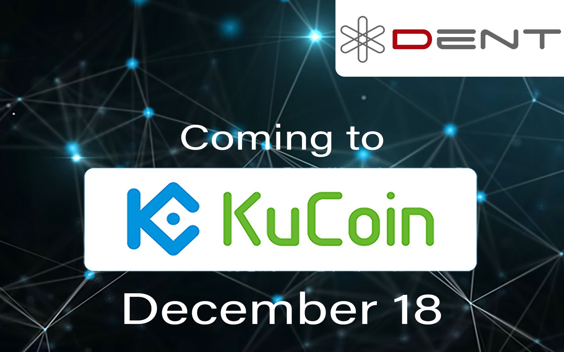 DENT Will Be Listed On KuCoin: Trading Starts On December 18 With 10 Million DENT As Prize For Top Traders