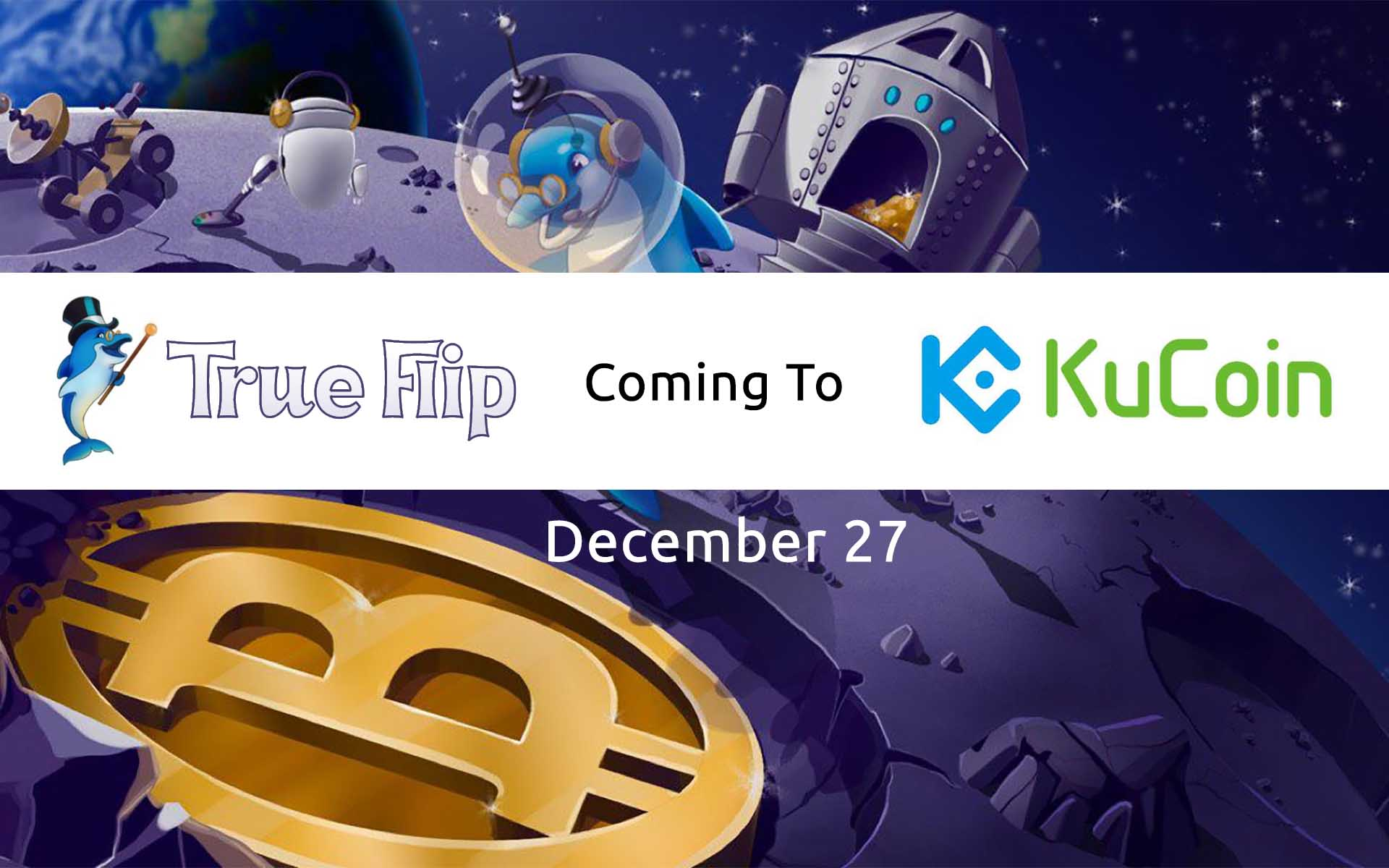 True Flip Trading Promotion On KuCoin: Trading Starts On December 27, 39,000 True Flip in Prizes!