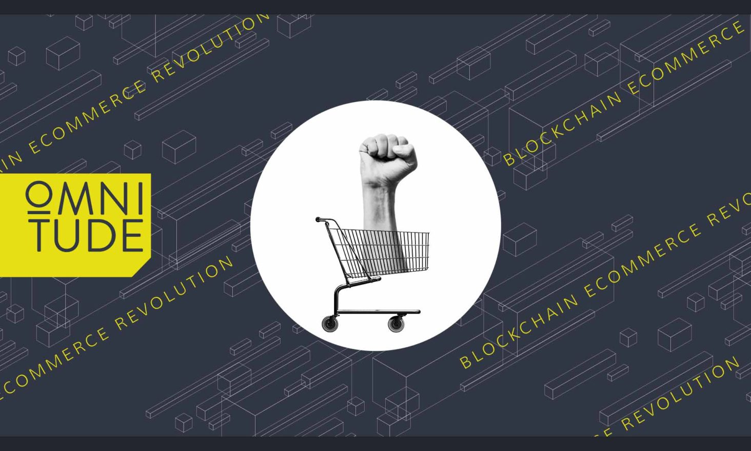 Omnitude Brings the Power of Hyperledger Technology to Enterprise Ecommerce with Its Smart Blockchain Platform