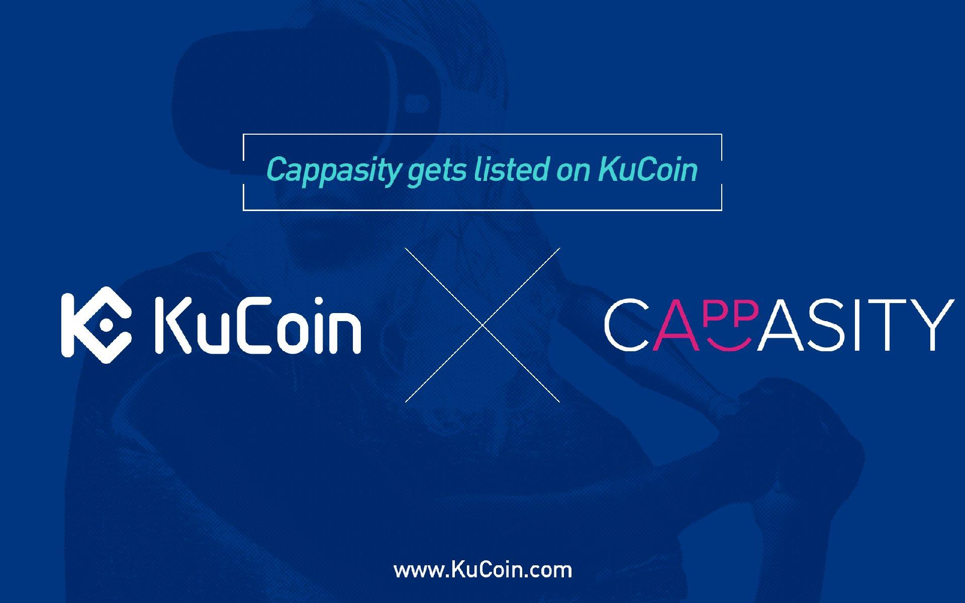 Cappasity(CAPP) gets listed on KuCoin!