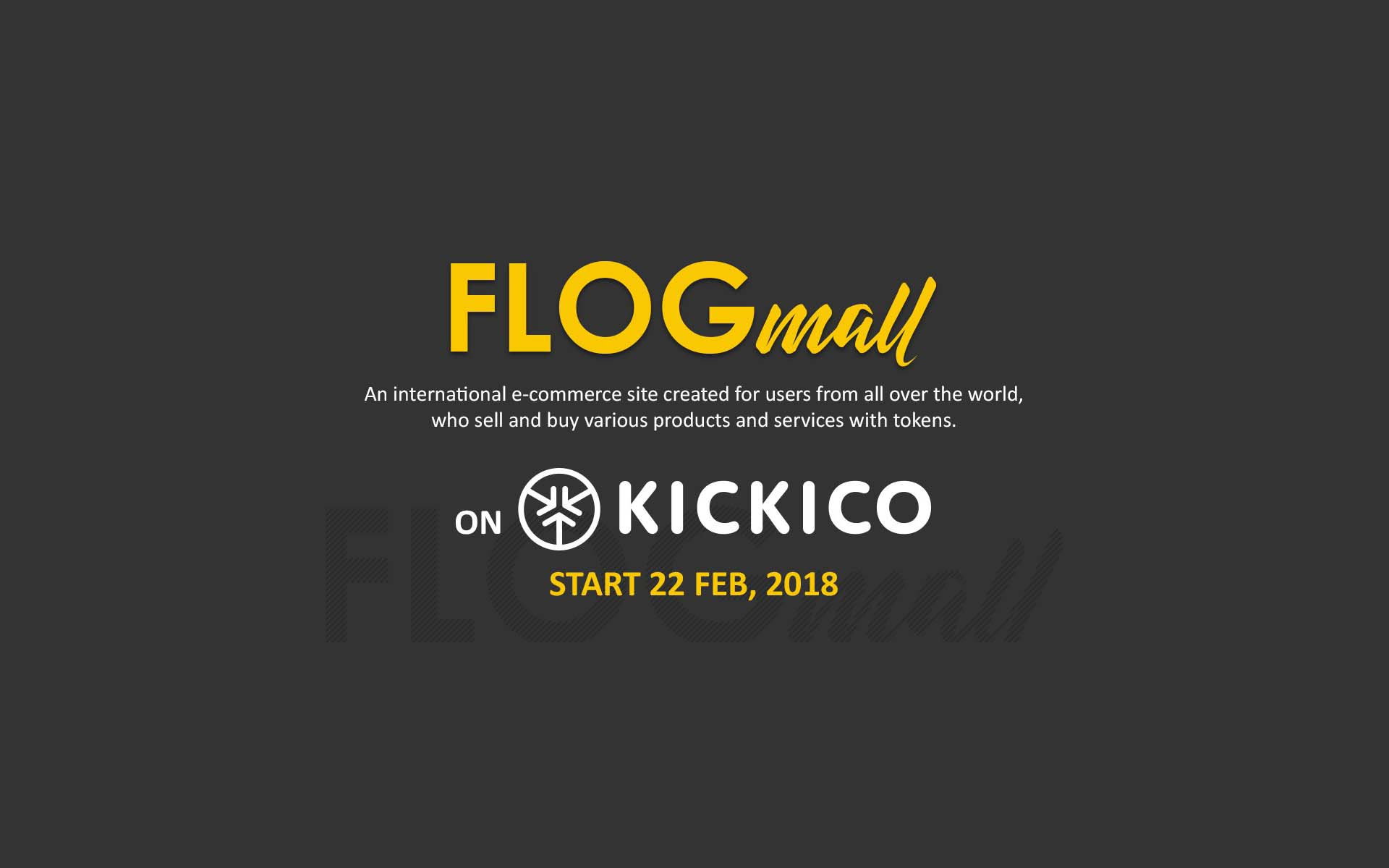 With Unique Hedge Feature for Investors, FLOGmall Launches ICO on KICKICO on February 22