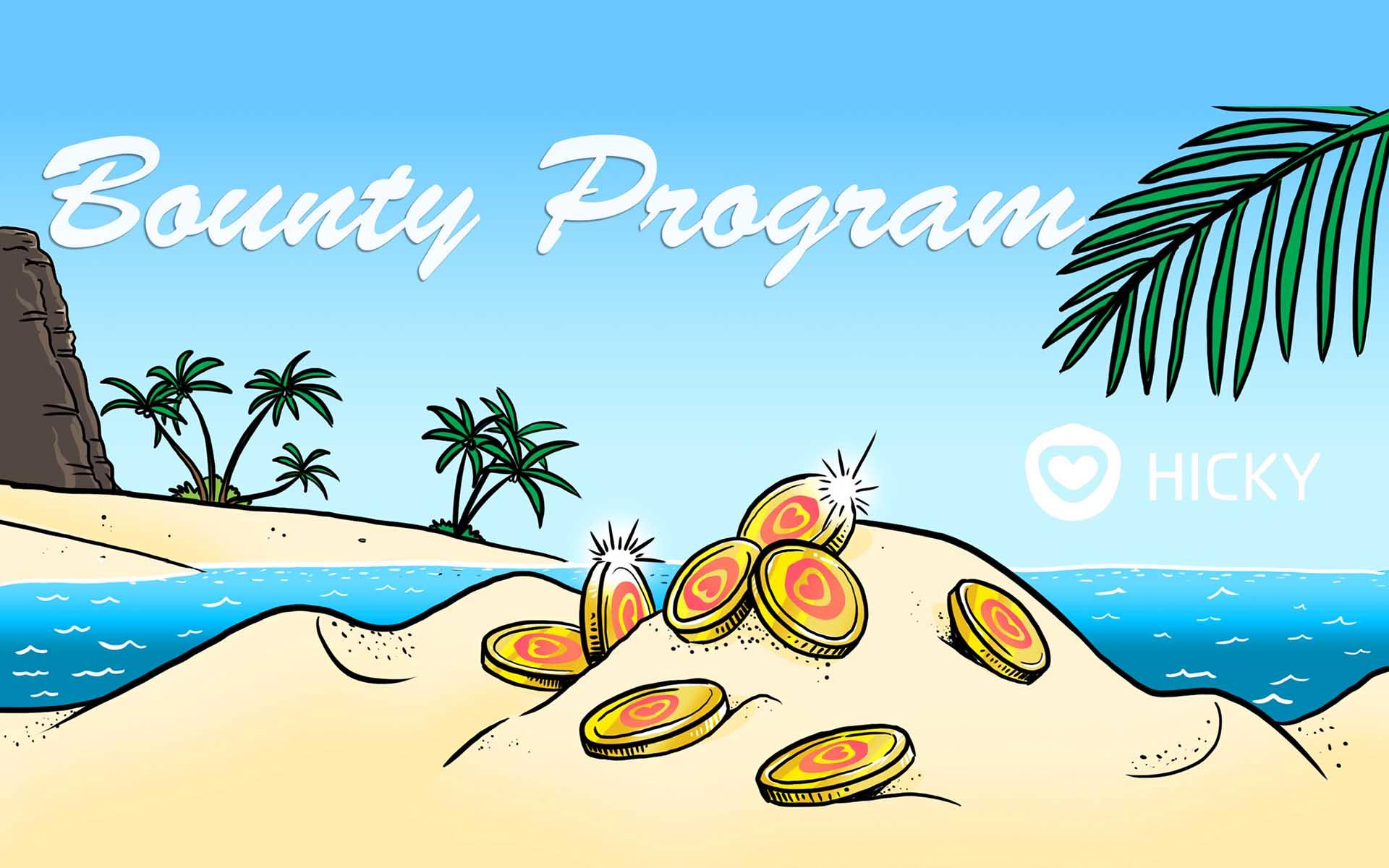 Hicky Team Announce Their Bounty Program