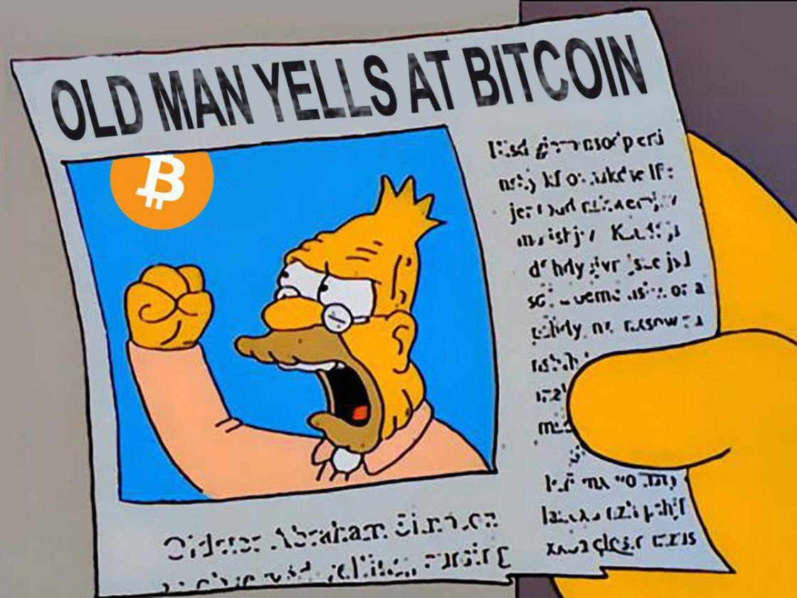 Old man yelling at Bitcoin