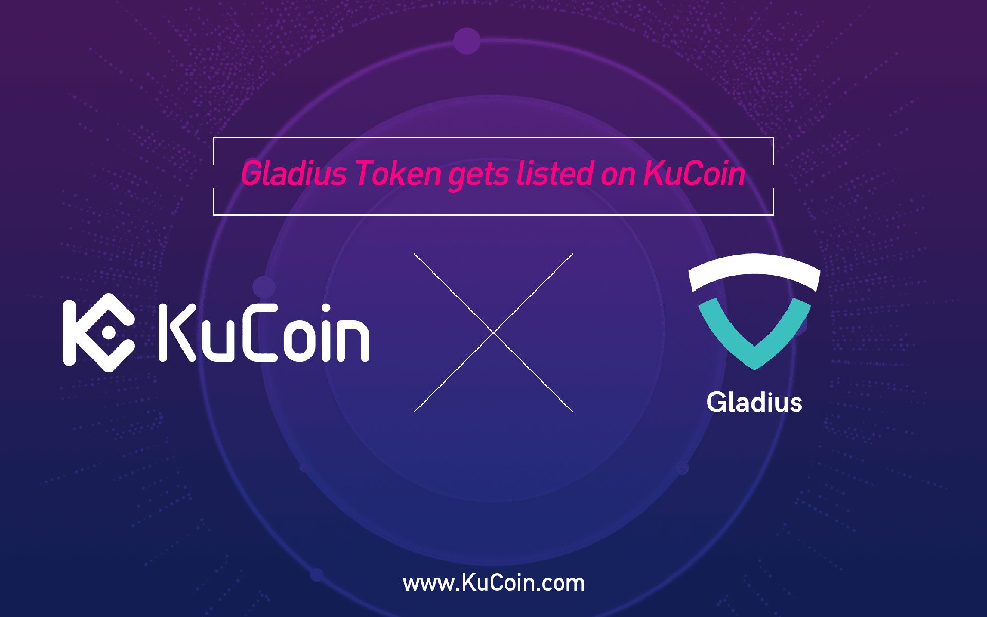 Gladius Token(GLA) Gets Listed on KuCoin!