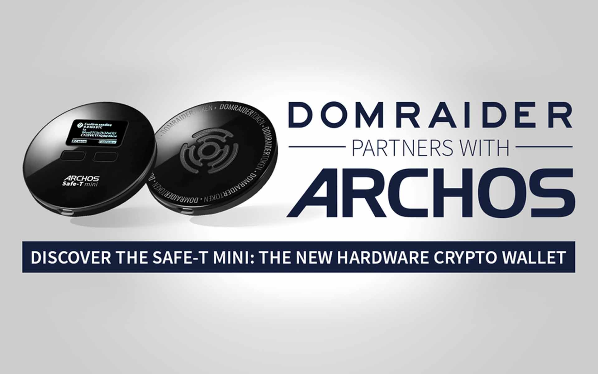Safe-T Mini, the First Hardware Wallet for Cryptocurrencies by Archos and Its Brand New Partner: Domraider!