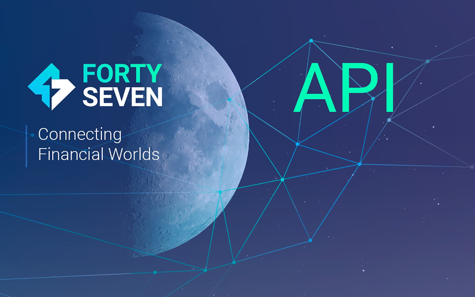 Forty Seven Bank Releases API Now Allowing Developers Worldwide to Submit to Their App Store