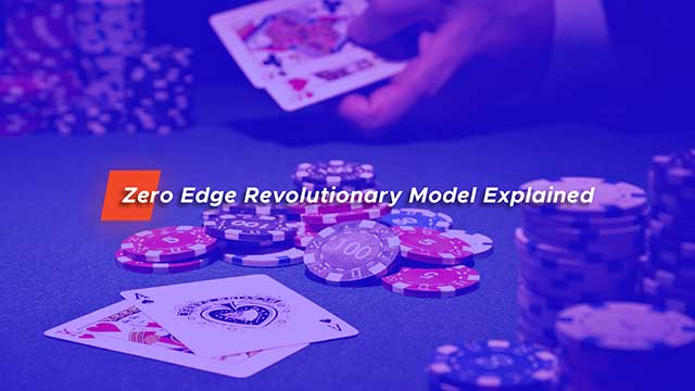 Zero Edge Revolutionary Model Explained