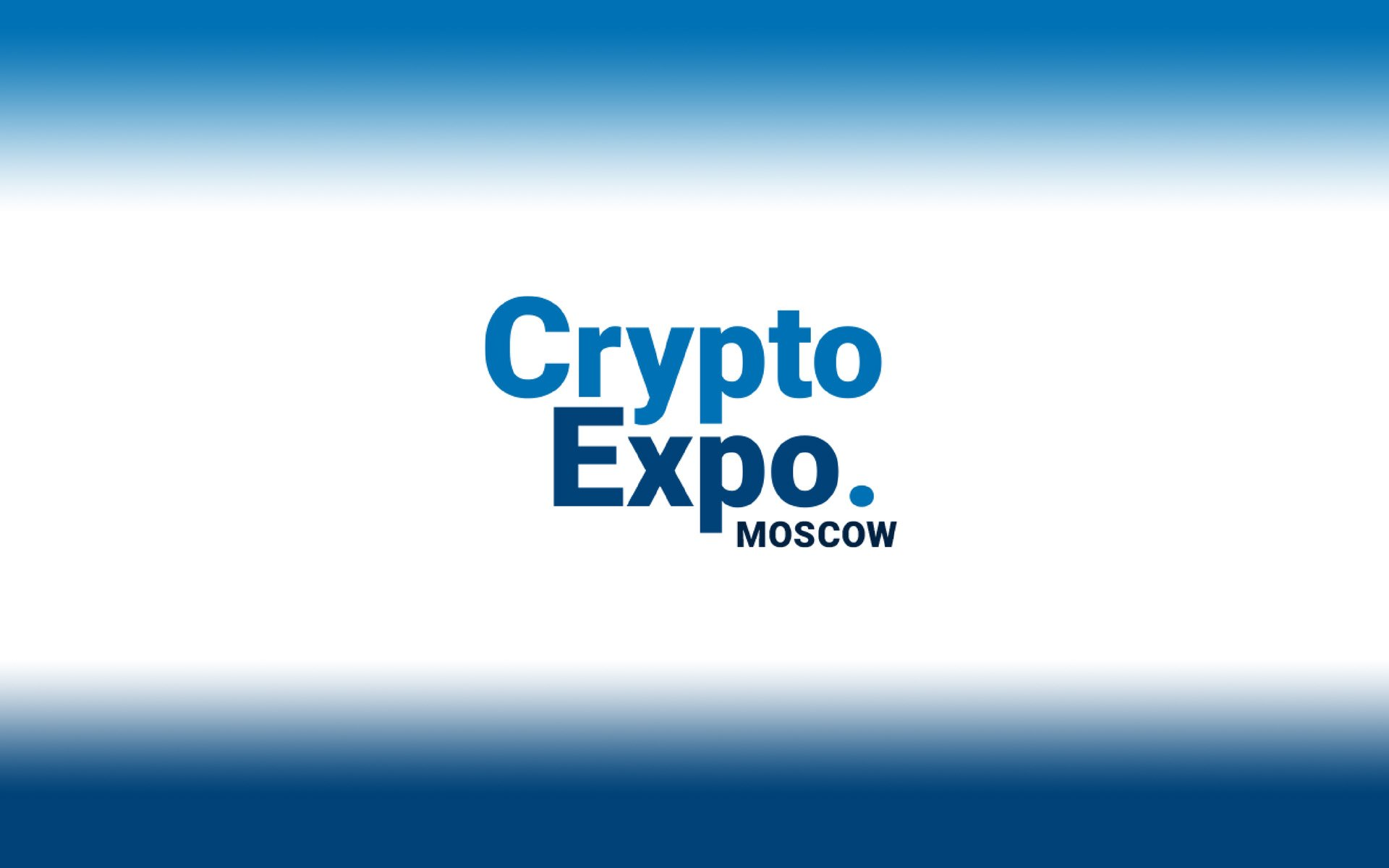Moscow Opens the Doors of the Mysterious World of Blockchain as Crypto Expo Moscow Goes Live in May 2018