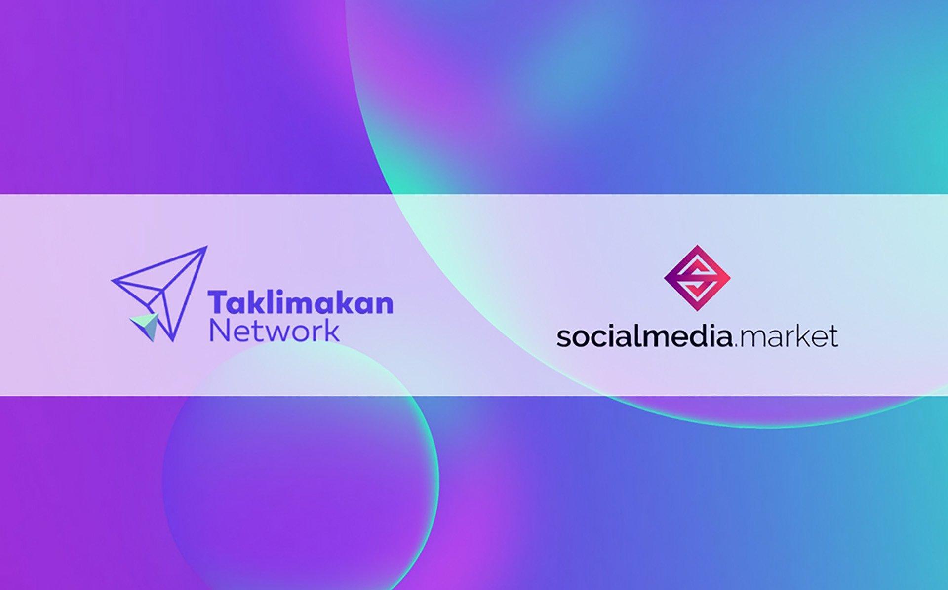 Taklimakan Network and SocialMedia.Market Form Partnership