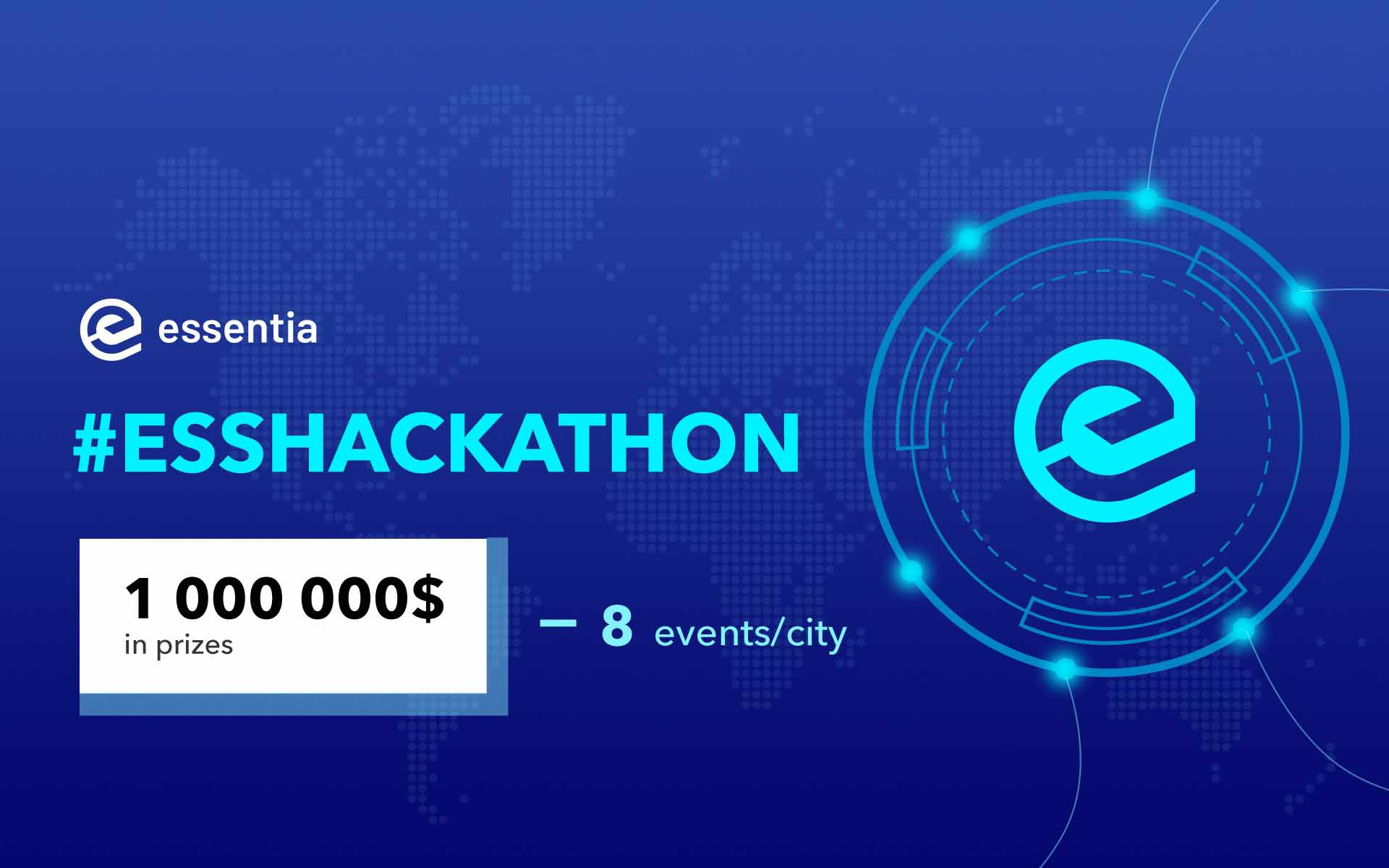 Essentia.One Sets Aside $1 Million for Global Blockchain Hackathon in 8 Cities