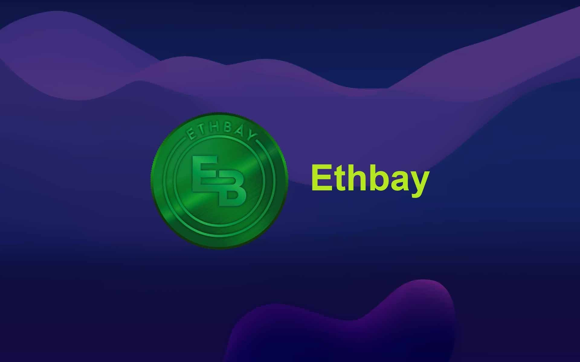 Ethbay is Revolutionizing the Online Marketplace Industry