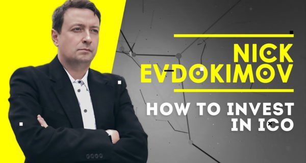 Experienced Serial Entrepreneur Niсk Evdokimov Shares ICO Investment Strategies