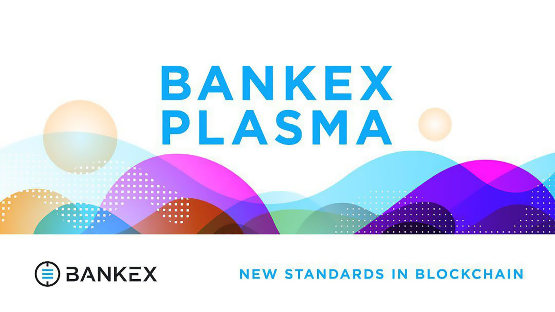 BANKEX Plasma Protocol Reports 22k Transactions per Second