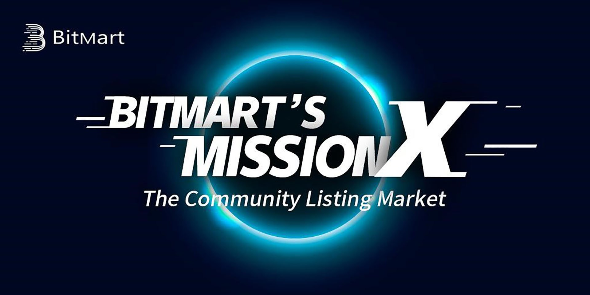 BitMart Exchange Launches Mission X: The Community Listing Market