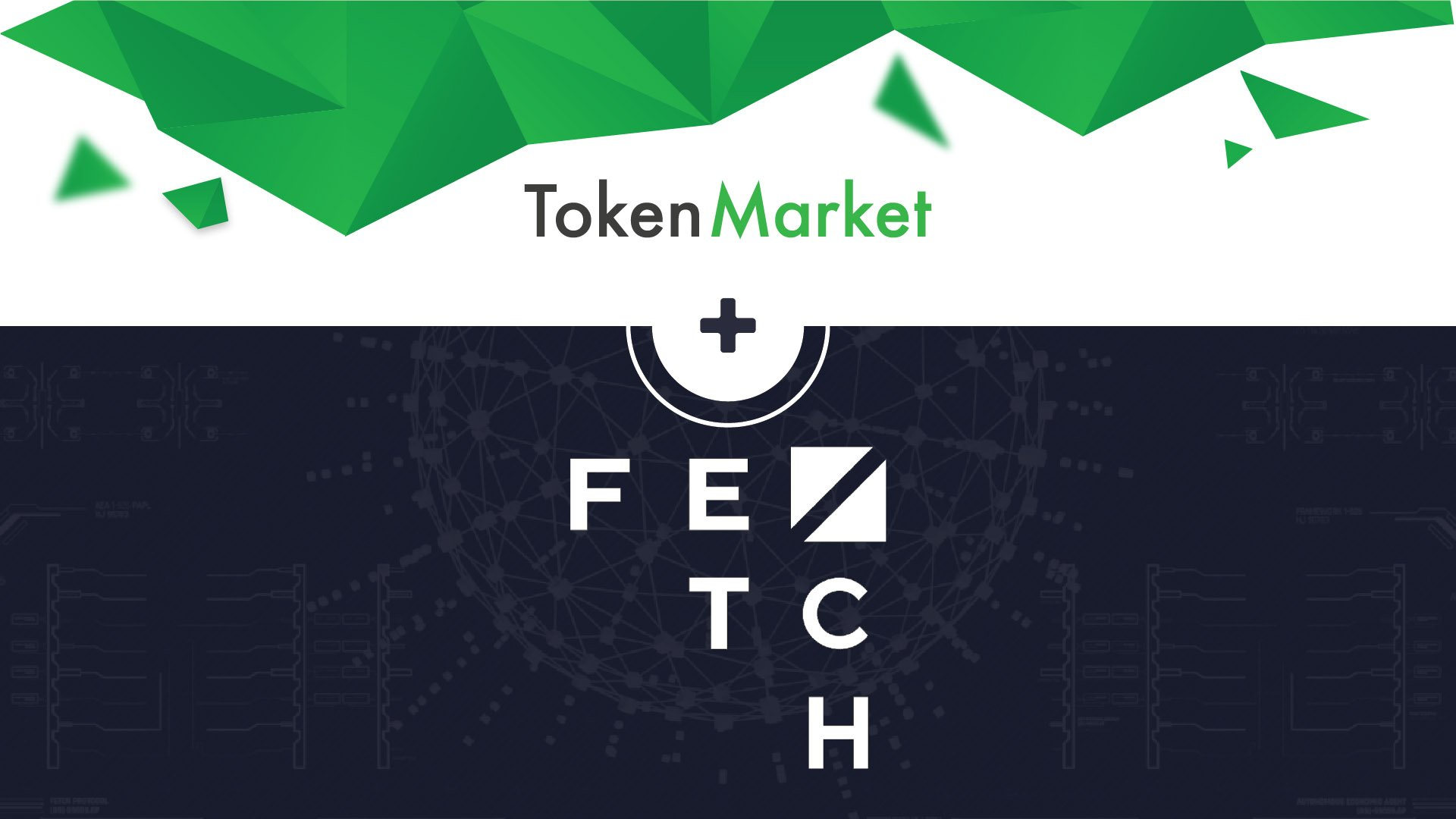Emergent Intelligence Protocol Fetch.AI and TokenMarket Announce Partnership