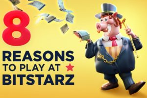 8-Reasons-to-Play-in-BitStarz