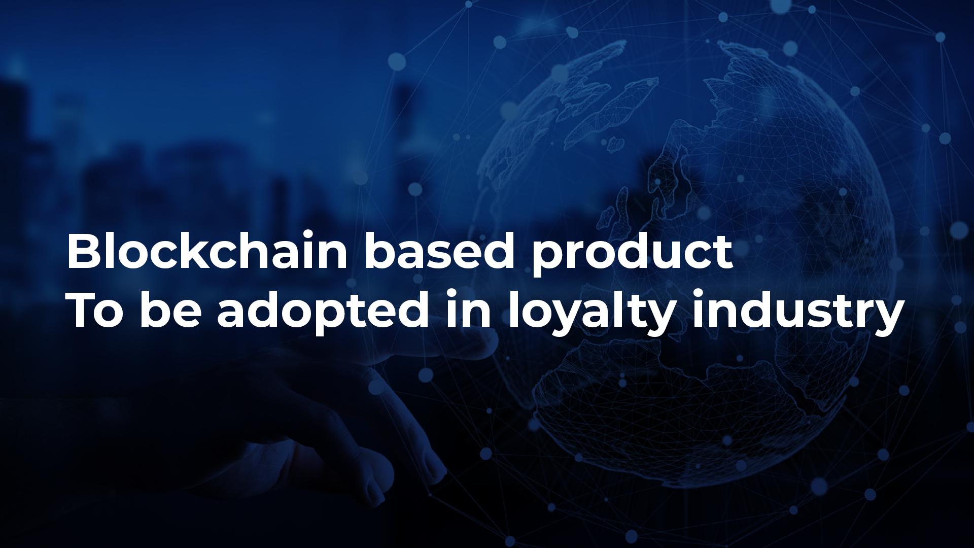 blockchain based loyalty programs