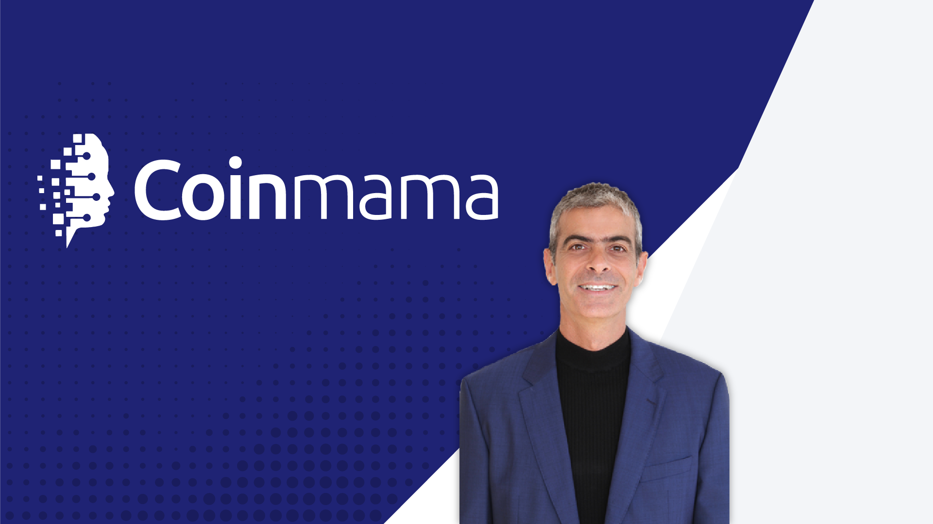 Coinmama Appoints Unicorn IronSource GM Sagi Bakshi as CEO