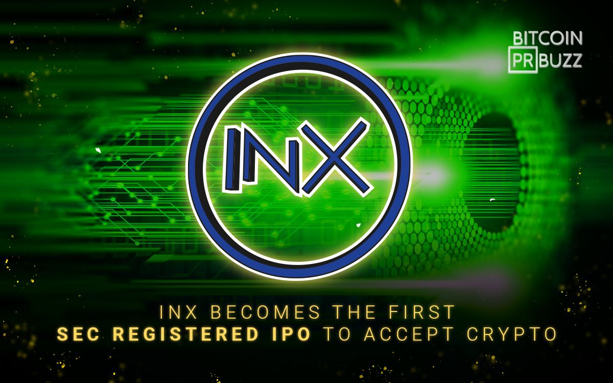 INX Becomes the First SEC-Registered IPO to Accept Crypto