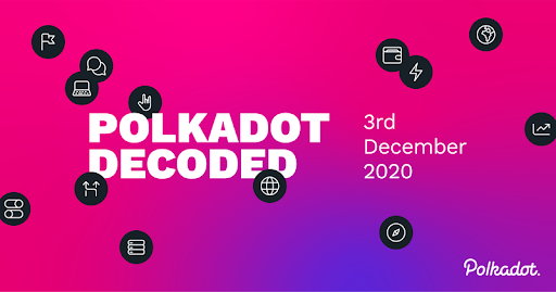 Blockchain World Prepares for Polkadot Decoded