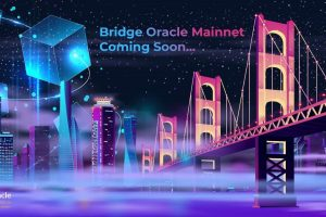 Bridge Oracle soon to launch Mainnet