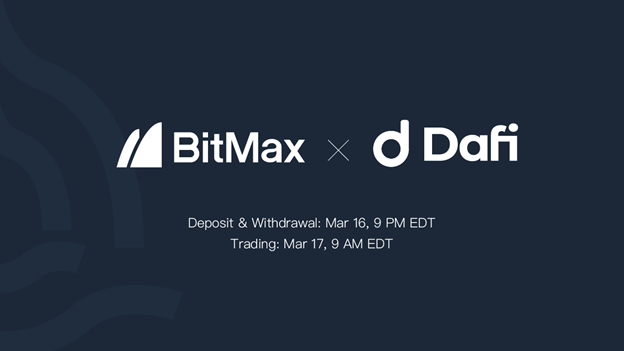 DAFI to list DAFI Token with BitMax