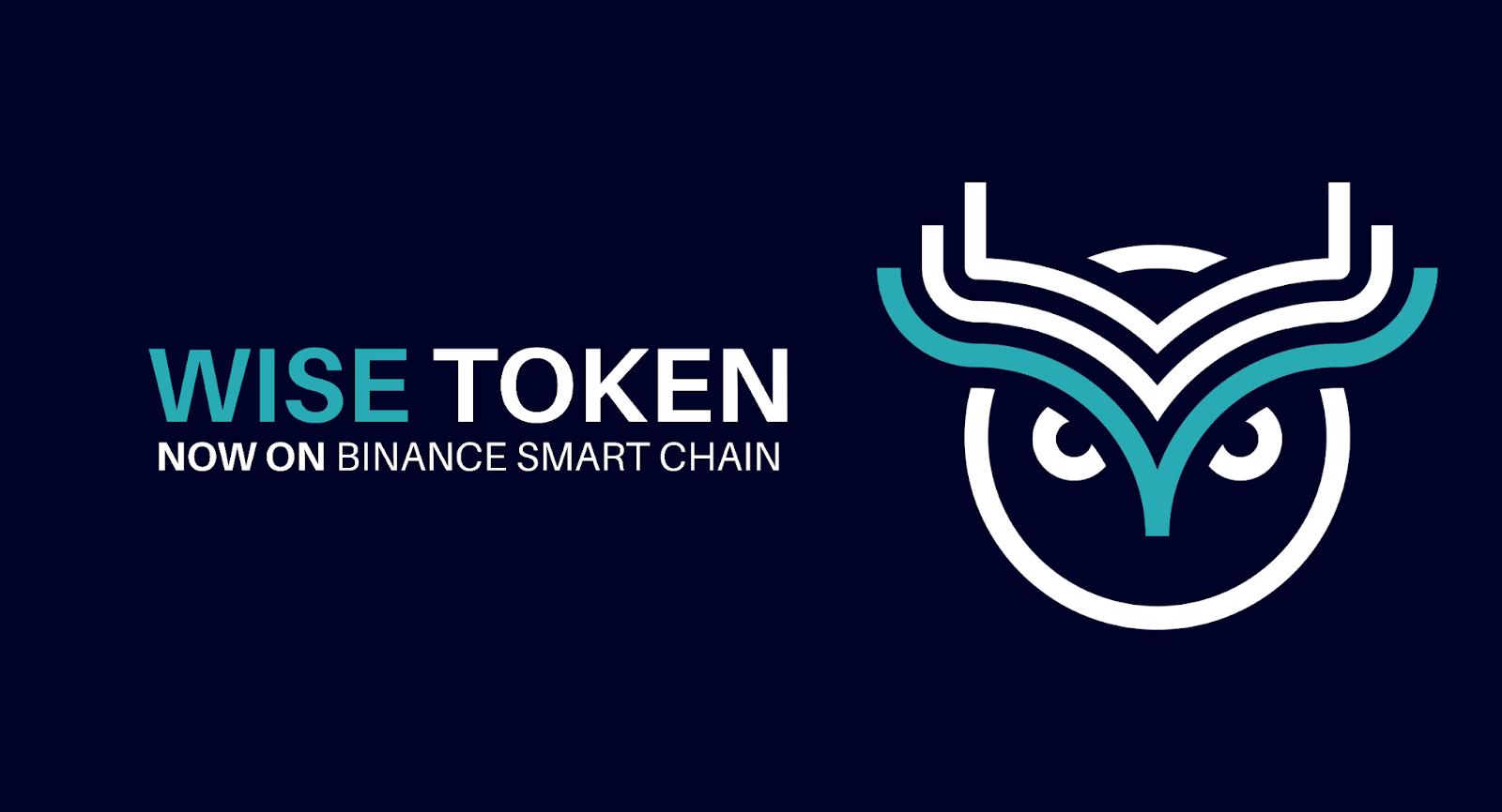 Wise Token joins Binance Smart Chain