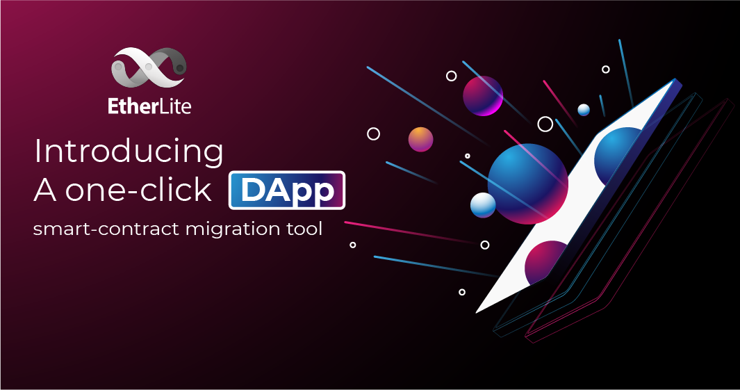 EtherLite - Upcoming Ethereum Hard fork to launch one-click migration tool for dApps