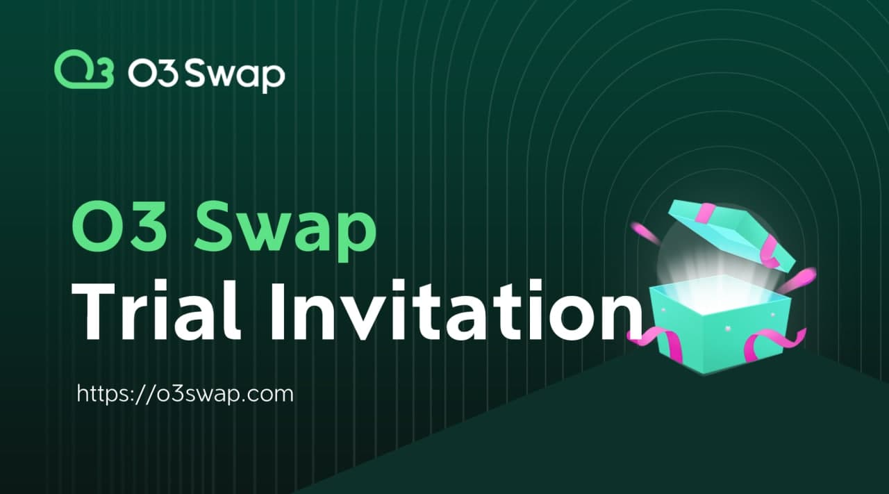 The O3 Swap Trial Version is Live! Test Now for O3 Rewards!