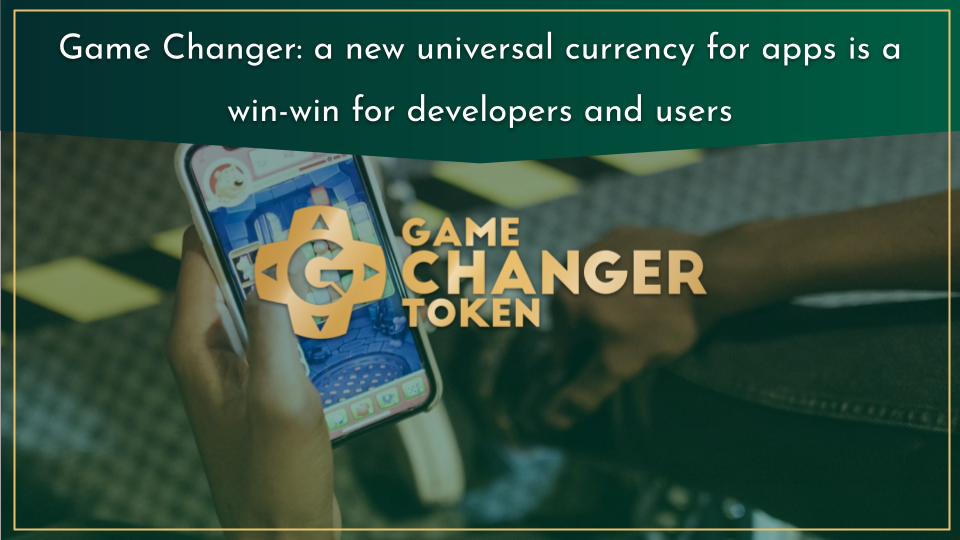 2021 05 Game Changer a new universal currency for apps is a win-win for developers and users
