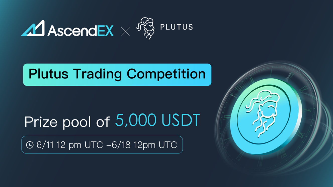 Join the Plutus Airdrop Trading Competition on AscendEX | Bitcoinist.com