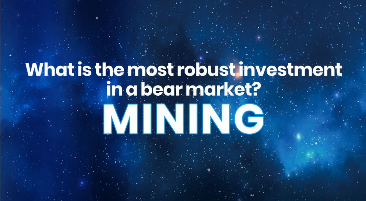 What Is the Most Robust Investment in a Bear Market? Mining!
