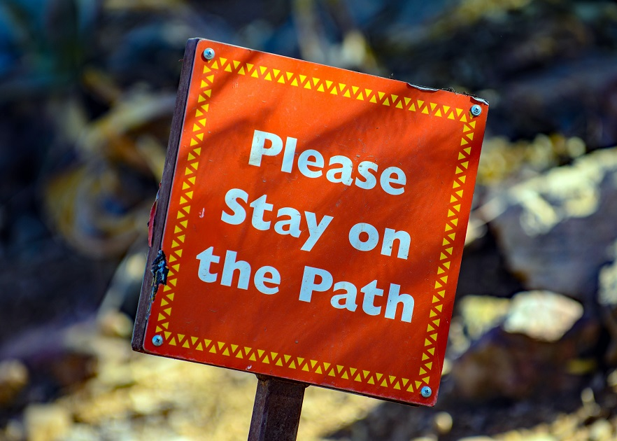 """Plebs, """"Plase stay on the Path"""" sign."""
