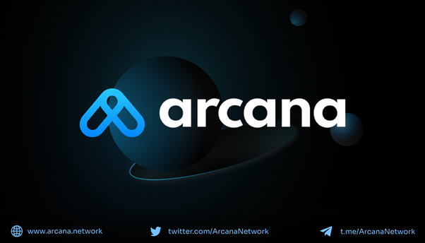 Arcana Network Lands $2.3 Million Funding from Leading Investors in Strategic Round